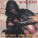 93_in_these_arms_alive